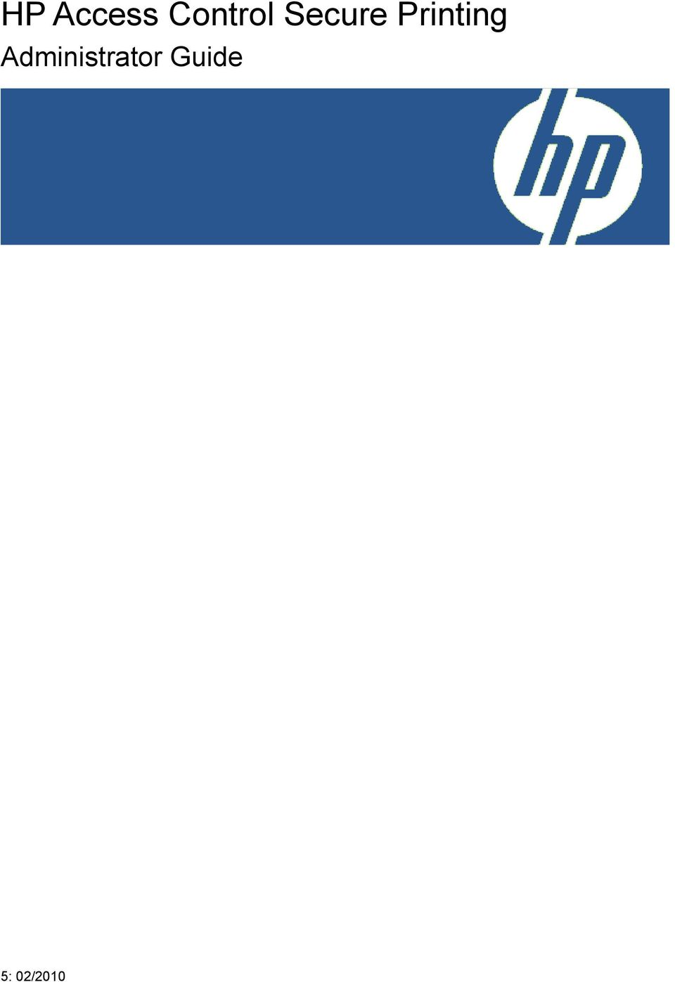 HP Access Control Secure Printing  Administrator Guide - PDF