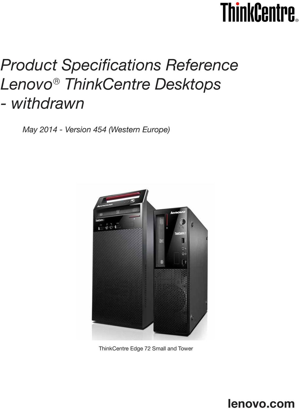 Product Specifications Reference Lenovo ThinkCentre Desktops