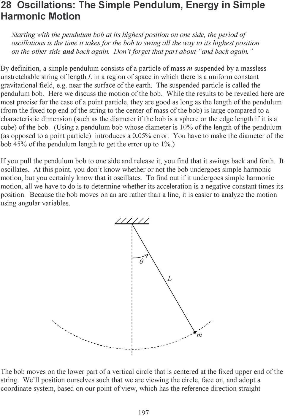 28 Oscillations: The Simple Pendulum, Energy in Simple