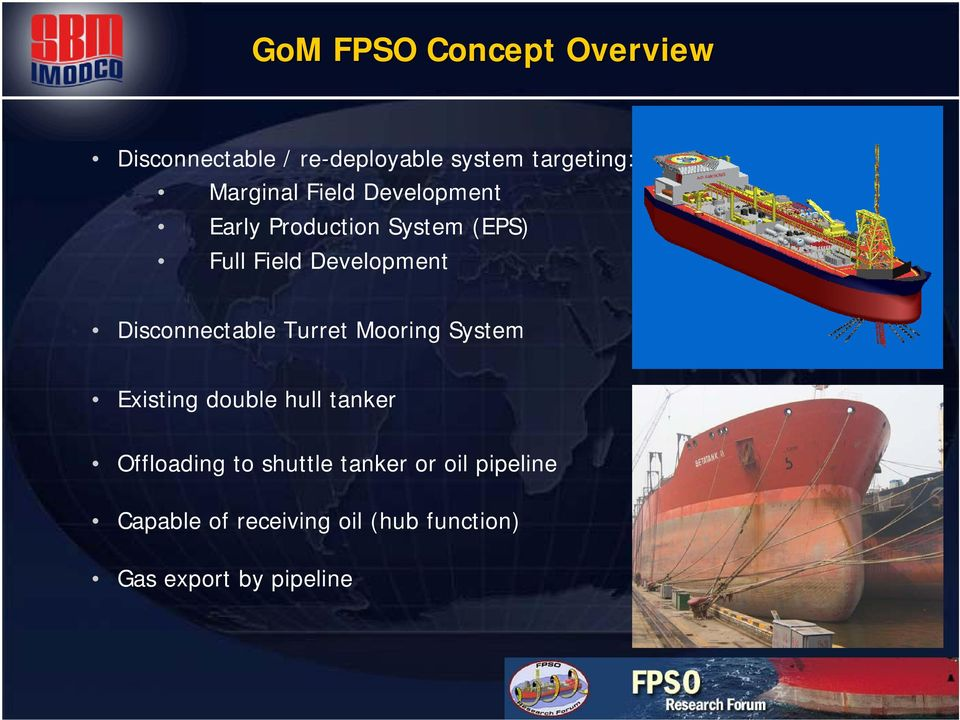 Disconnectable FPSO for Deepwater Fields in the Gulf of
