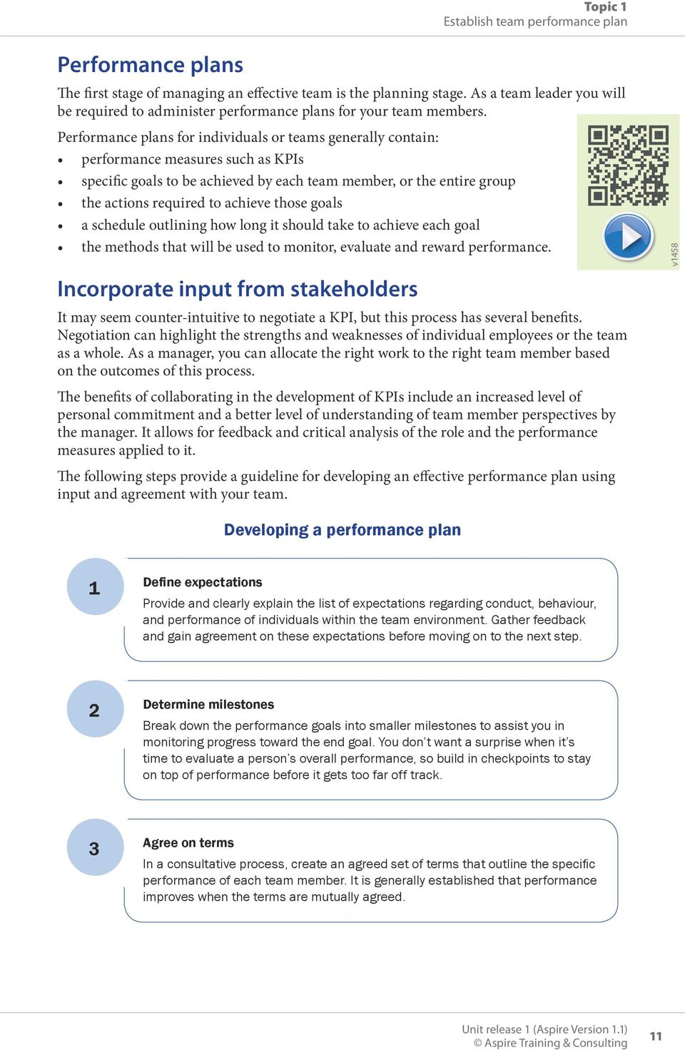 Performance plans for individuals or teams generally contain: performance  measures such as KPIs specific goals