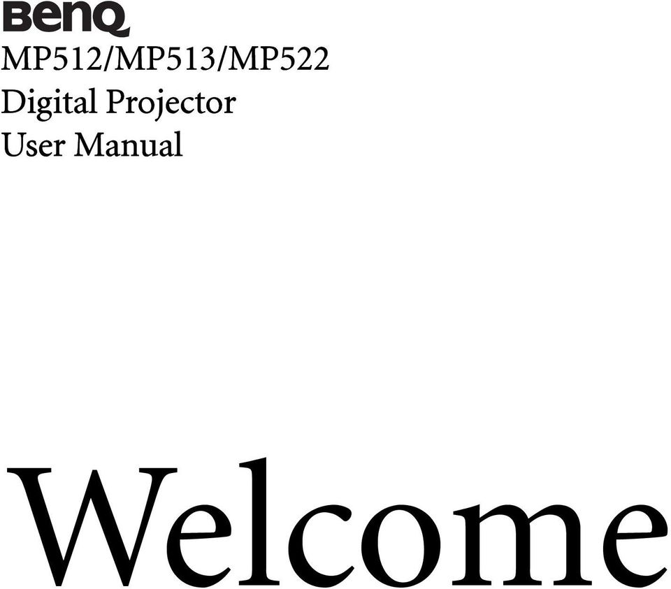 benq w2000 user manual Array - mp512 mp513 mp522 digital projector user manual  pdf rh docplayer net 2 table of contents important safety ...