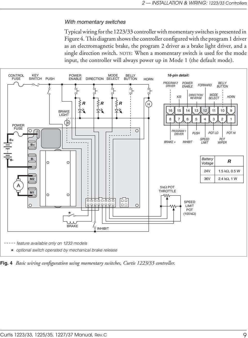 Curtis Instruments Inc Multimode Motor Controllers Pdf Wiring Mechanical Brake Switch Note When A Momentary Is Used For The Mode Input Controller Will