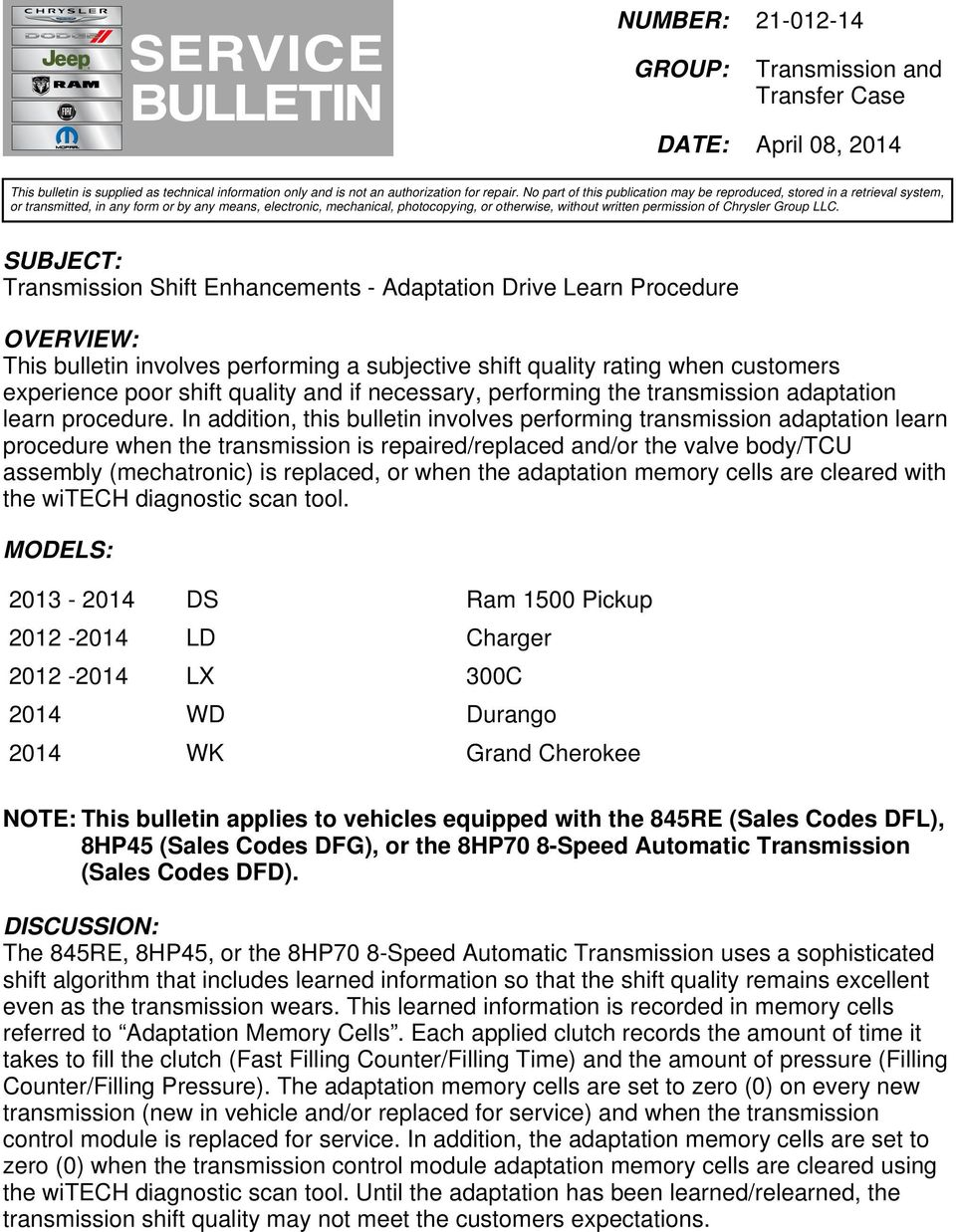 SUBJECT: Transmission Shift Enhancements - Adaptation Drive Learn