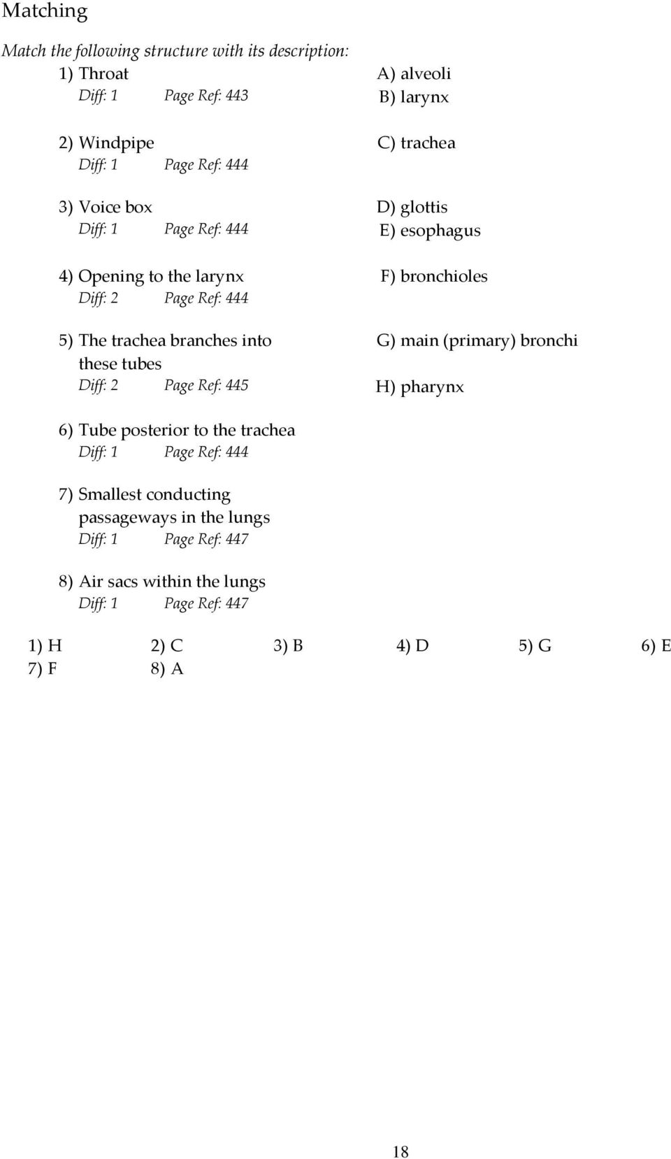 Essentials of Anatomy and Physiology, 9e (Marieb) Chapter 13 The ...