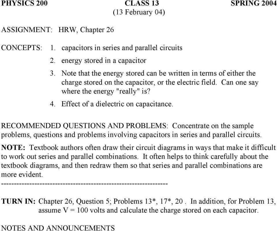 PHYSICS 200 CLASS 12 SPRING 2004 (11 February 04) CONCEPTS: 1