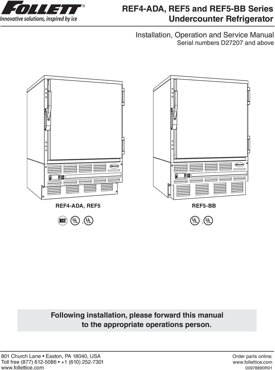 Ref4 Ada Ref5 And Bb Series Undercounter Refrigerator Pdf Master Bilt Wiring Diagram Refrigeration Installation Please Forward This Manual To The Appropriate Operations Person