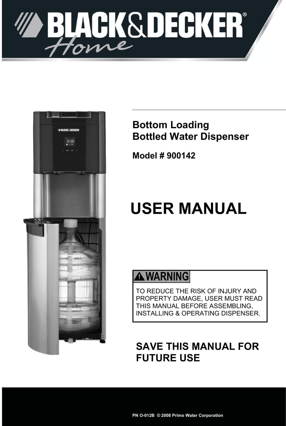 USER MUST READ THIS MANUAL BEFORE ASSEMBLING, INSTALLING & OPERATING