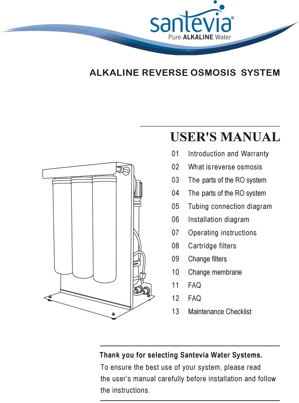 Users manual alkaline reverse osmosis system pdf 08 cartridge filters 09 change filters 10 change membrane 11 faq 12 faq 13 maintenance checklist publicscrutiny Choice Image