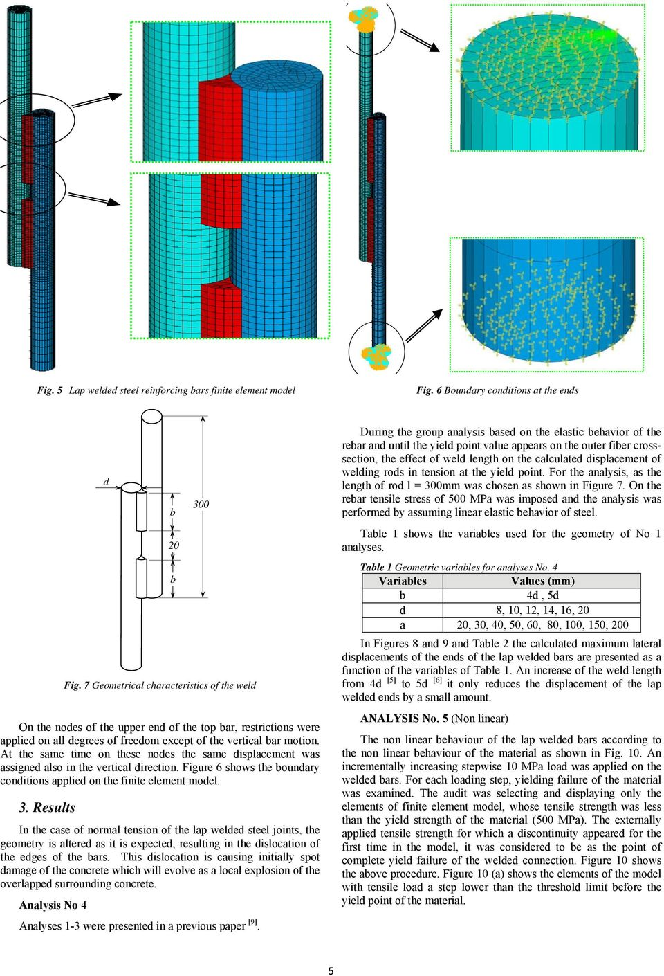 Design Problems In Lap Welded Joints Of Reinforcing Steel Bars Pdf Explosive Welding Diagram At The Same Time On These Nodes Displacement Was Assigned Also Vertical