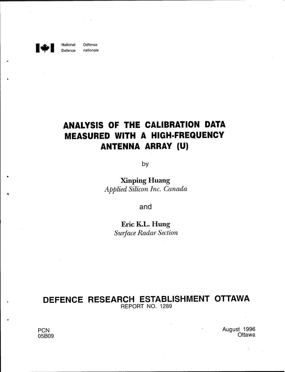 ANALYSIS OF THE CALIBRATION DATA MEASURED WITH A HIGH-FREQUENCY