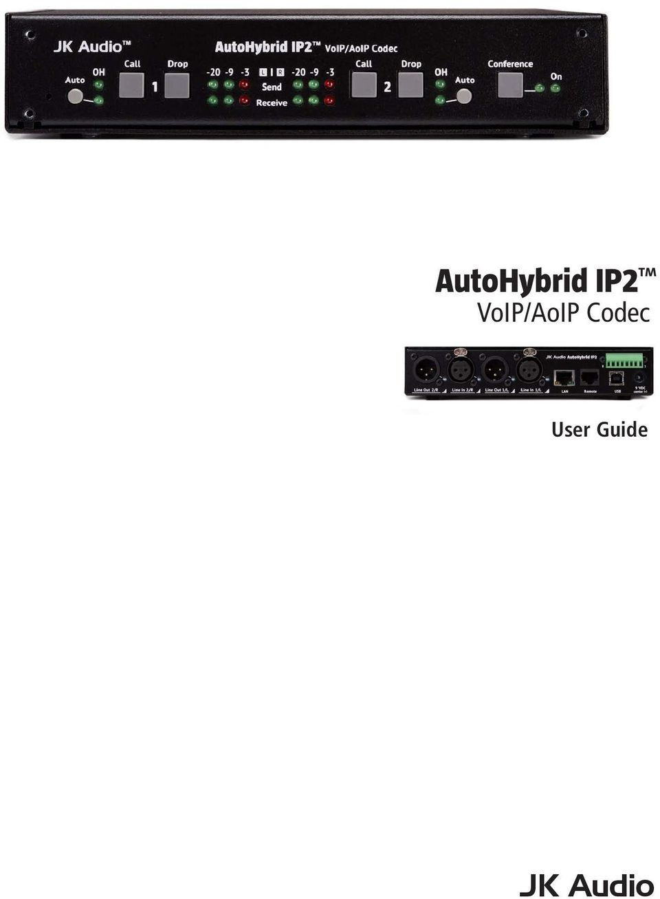 AutoHybrid IP2  JK Audio  VoIP/AoIP Codec  User Guide - PDF