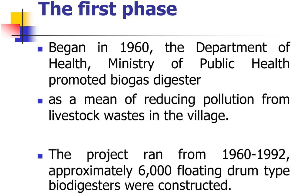 pollution from livestock wastes in the village.