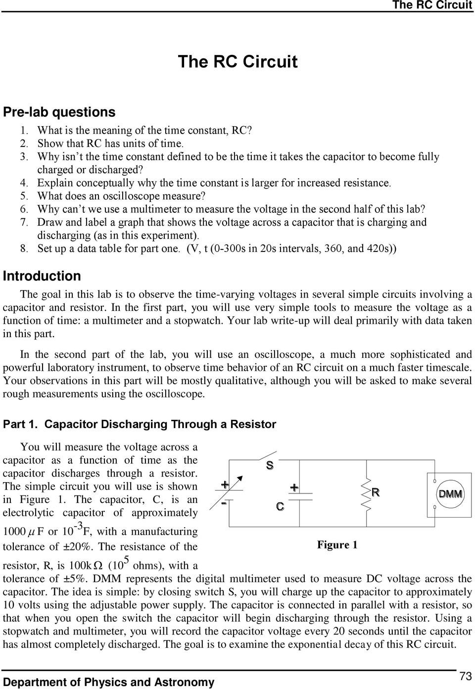 The Rc Circuit Pre Lab Questions Introduction Pdf Should See On Oscilloscope When You Measure Real What Does An 6 Why Can T We Use A Multimeter To