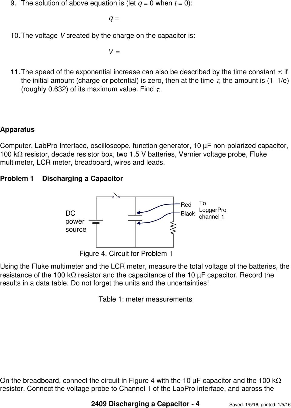 Discharging And Charging A Capacitor Pdf Capacitance Of 632 Its Maximum Value Find Apparatus Computer Labpro Interface
