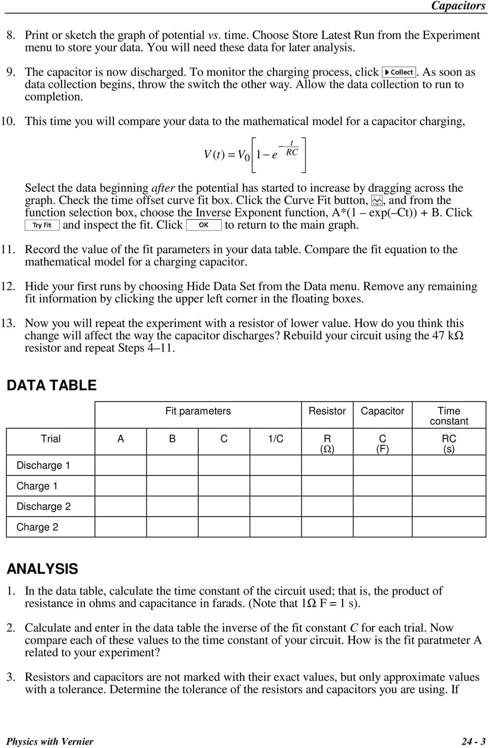 Capacitors Evaluation Copy Pdf An Rc Integrator Is A Circuit That Approximates Themathematical This Time You Will Compare Your Data To The Mathematical Model For Capacitor Charging