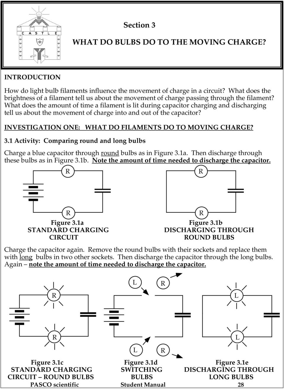 Section 3 What Do Bulbs To The Moving Charge Pdf Capacitor Charger Circuit Does Amount Of Time A Filament Is Lit During Charging And Discharging Tell