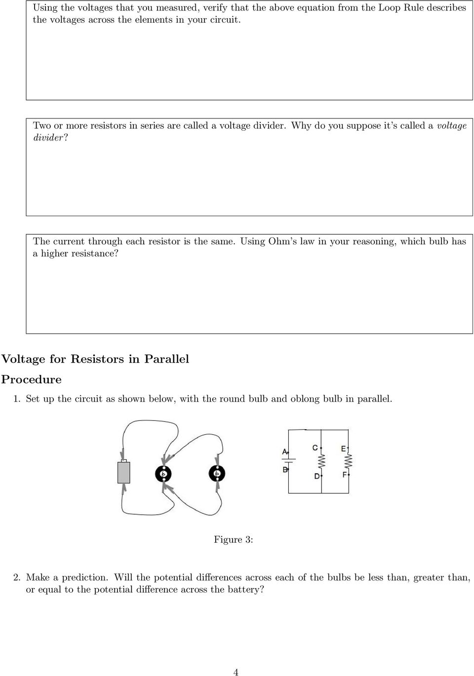 Voltage Divider Rule Build Circuit Kirchhoff S Law And Rc Circuits Pdf Using Ohm In Your Reasoning Which Bulb Has A Higher Resistance Oltage