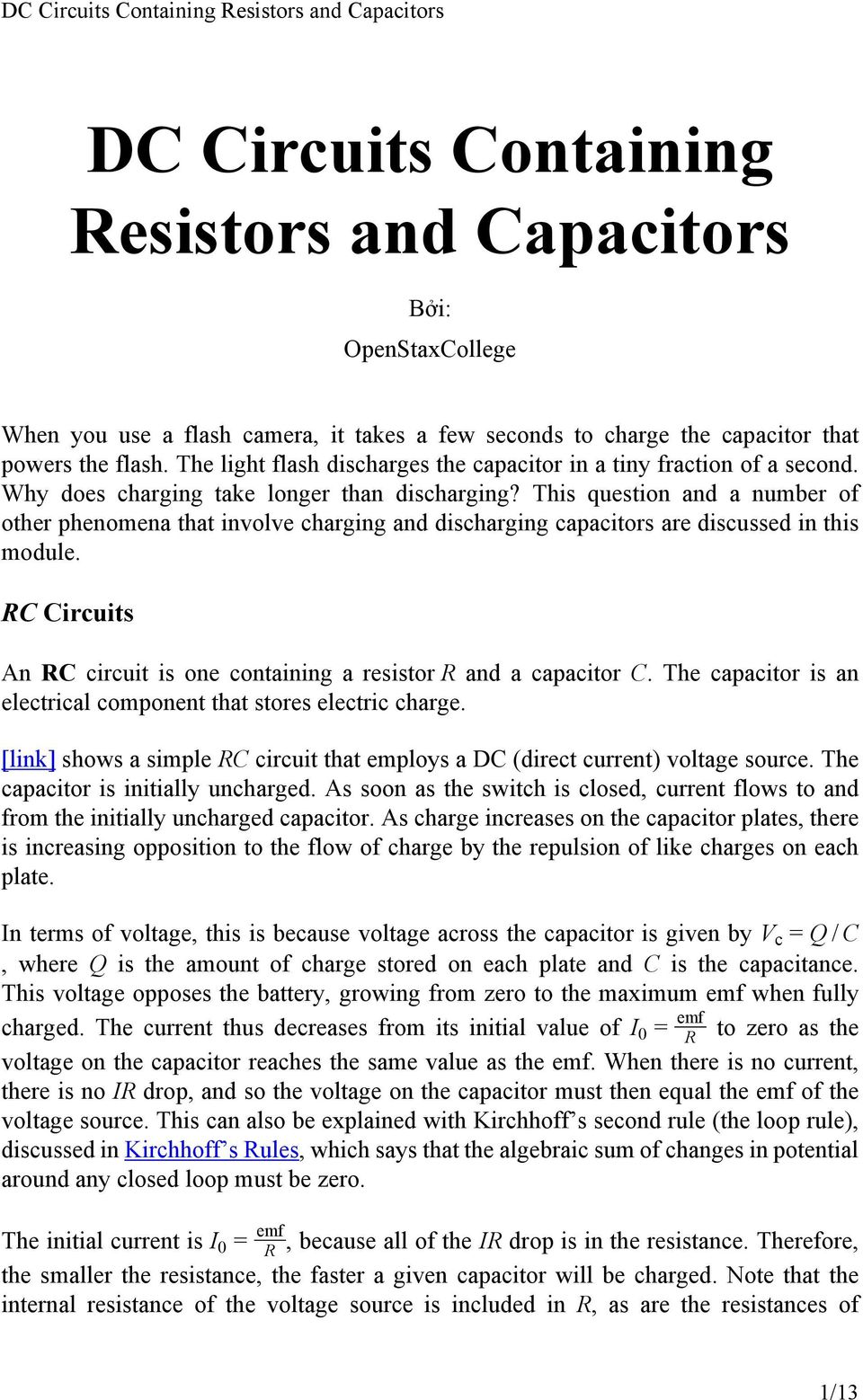 Dc Circuits Containing Resistors And Capacitors Pdf Simple Electric Electrical Circuit This Question A Number Of Other Phenomena That Involve Charging Discharging Are Discussed
