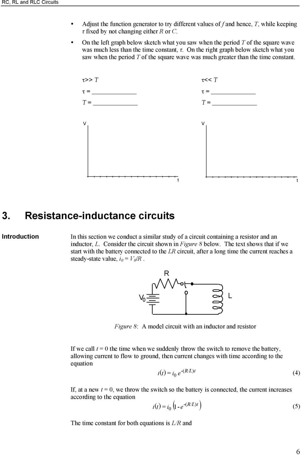 Rc Rl And Rlc Circuits Pdf If We Increase The Inductance In An Circuit What Happens To On He Righ Graph Below Skech Wha You Saw When Period T Of Square
