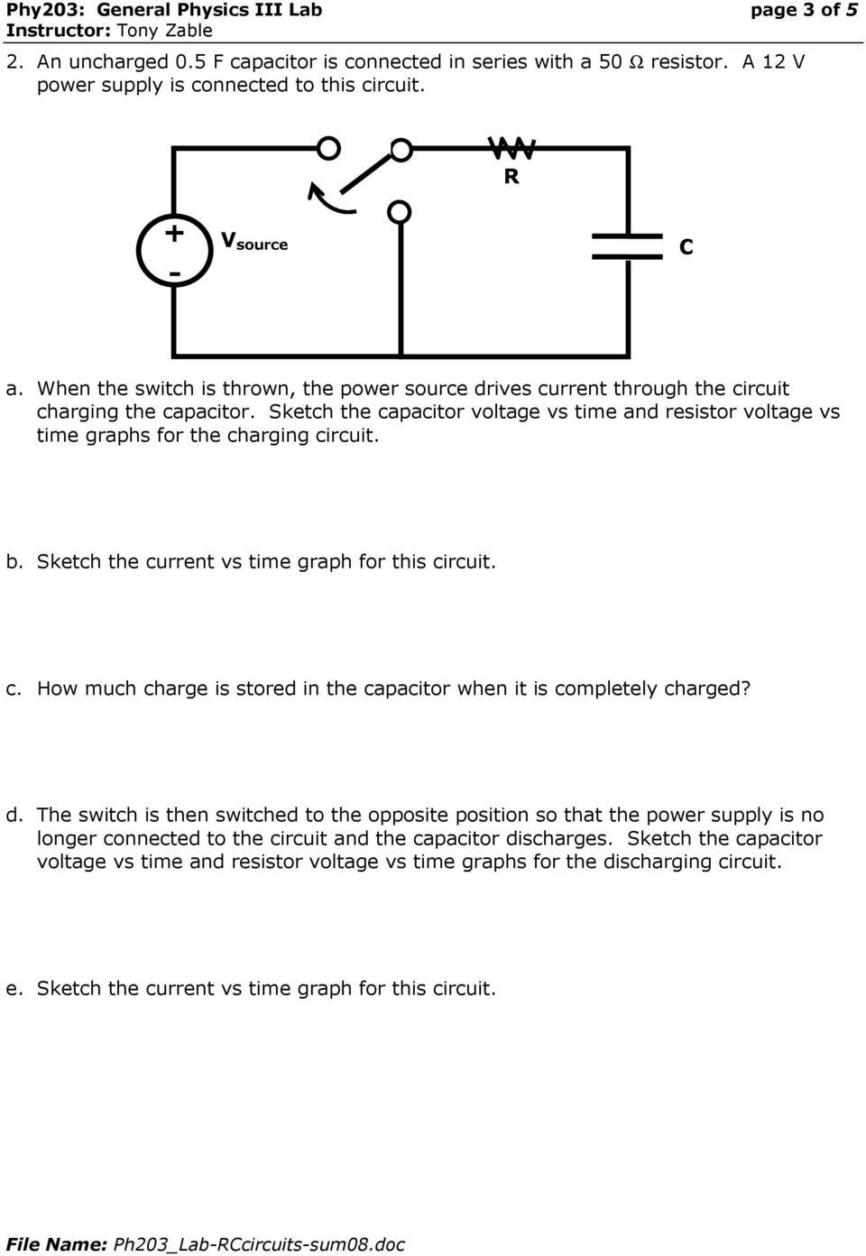 Experiment Rc Circuits Pdf Capacitor Discharge Circuit Sketch The Voltage Vs Time And Resistor Graphs For Charging