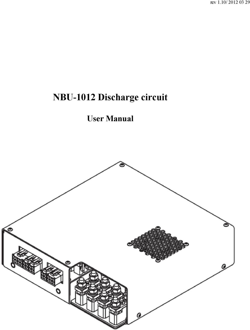 Nbu 1012 Discharge Circuit User Manual Pdf Capacitor Simplification 2 Overview Applications Cooling Is Designed For Of Solid State Laser Systems Development