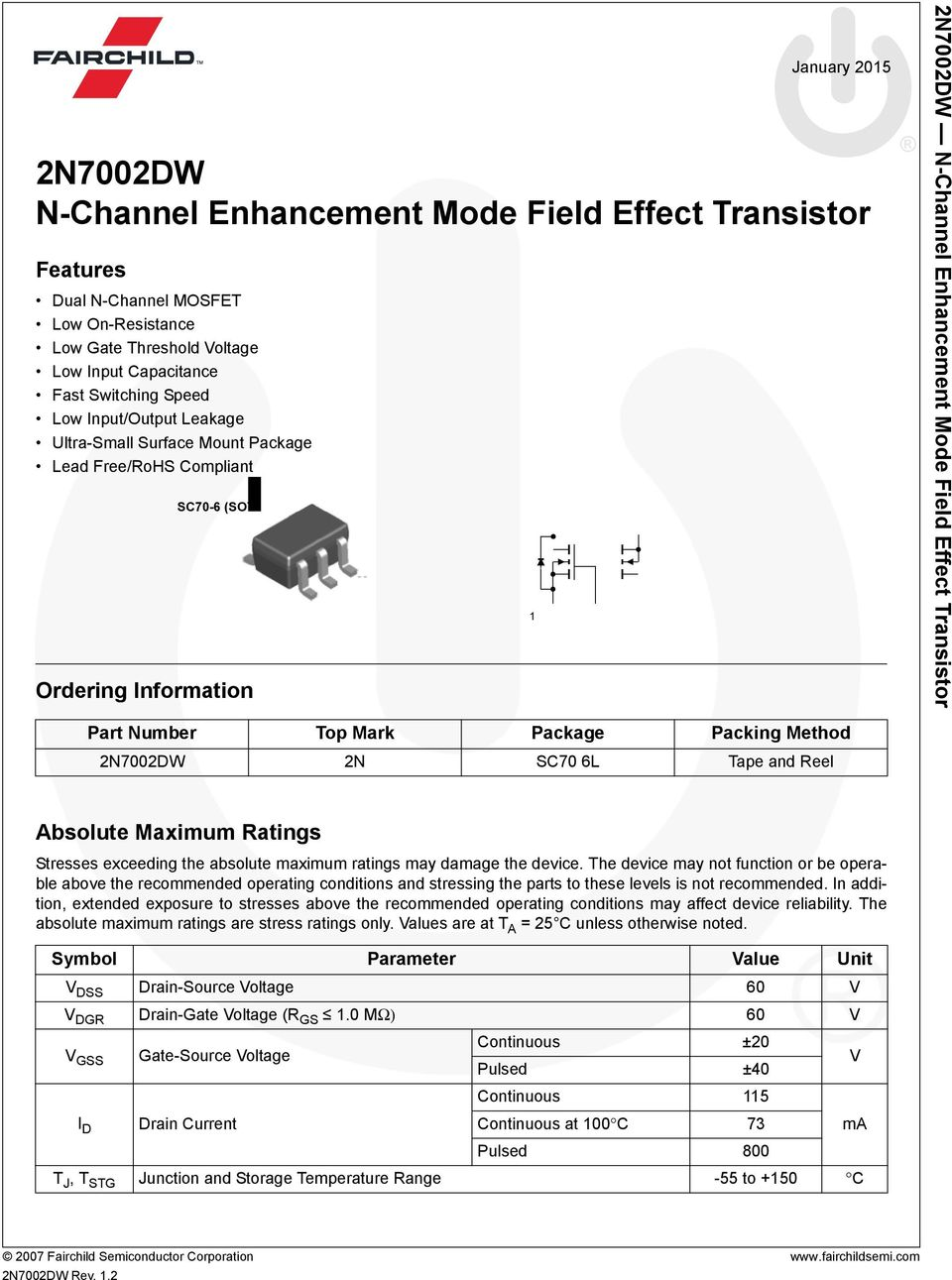 2n7002dw N Channel Enhancement Mode Field Effect Transistor Pdf Transistors Pchannel Mosfet Drainsource Polarity In Power Switch 2n Sc70 6l Tape And Reel Absolute Maximum Ratings Stresses Exceeding The