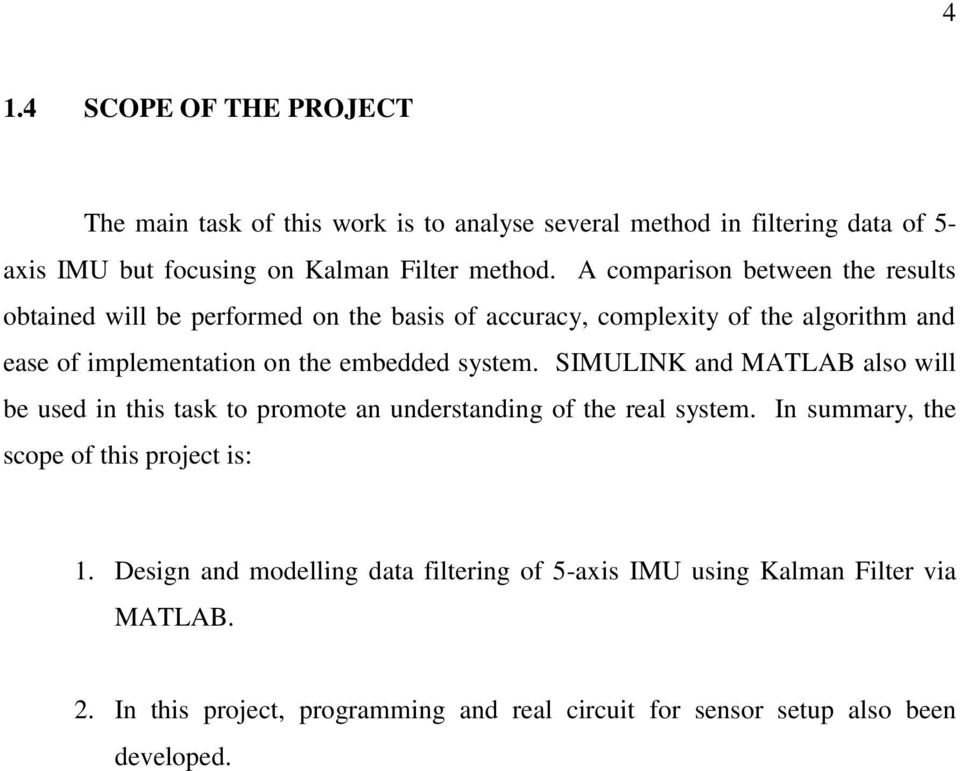 DATA FILTERING OF 5-AXIS INERTIAL MEASUREMENT UNIT USING KALMAN