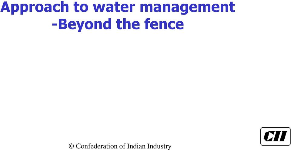 Water Management in Industries Lessons from the CII Awards for