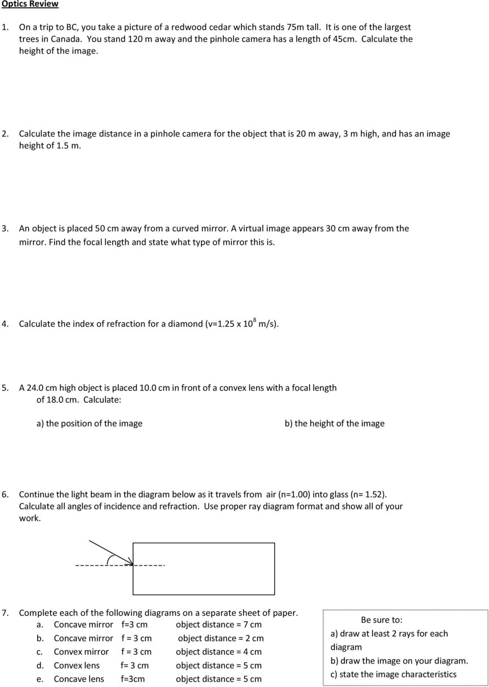 4 Calculate The Index Of Refraction For A Diamond V125 X 10 8 M Pinhole Camera Diagram Image Distance In Object That Is 20 Away