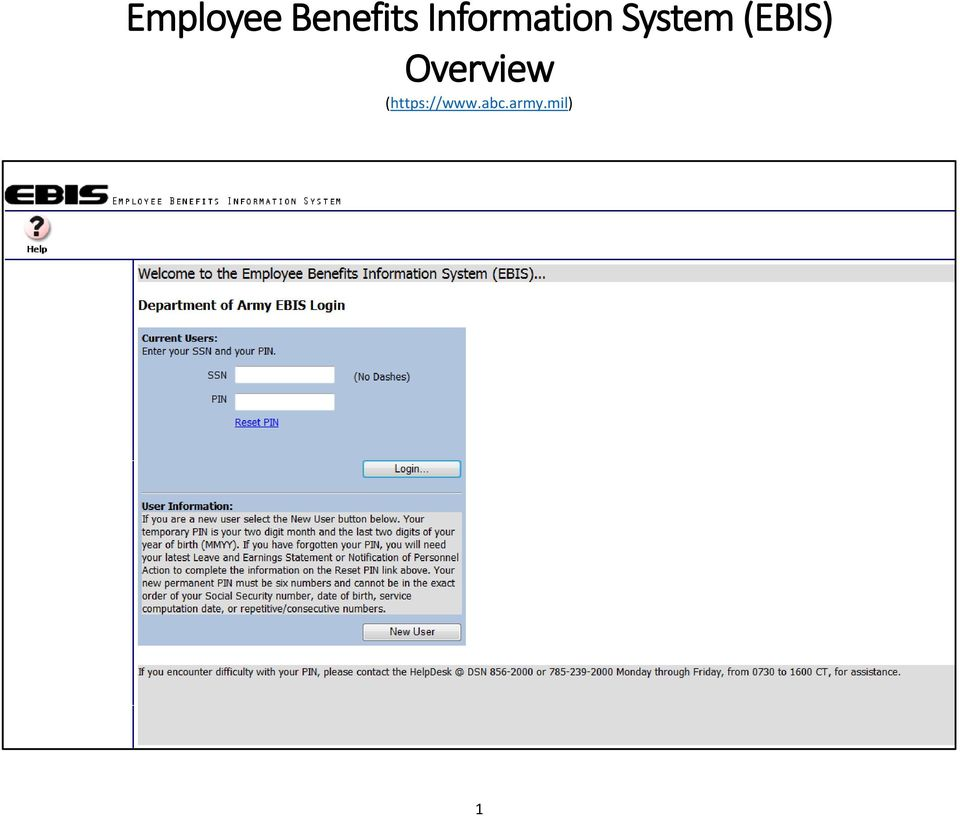 Employee Benefits Information System EBIS Overview