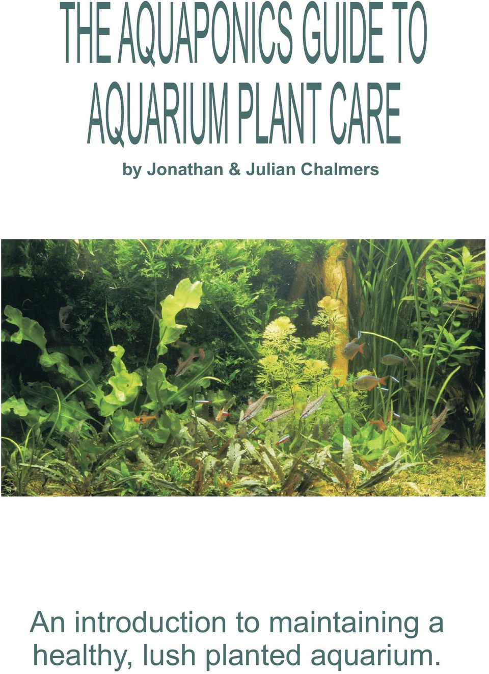 THE AQUAPONICS GUIDE TO AQUARIUM PLANT CARE - PDF