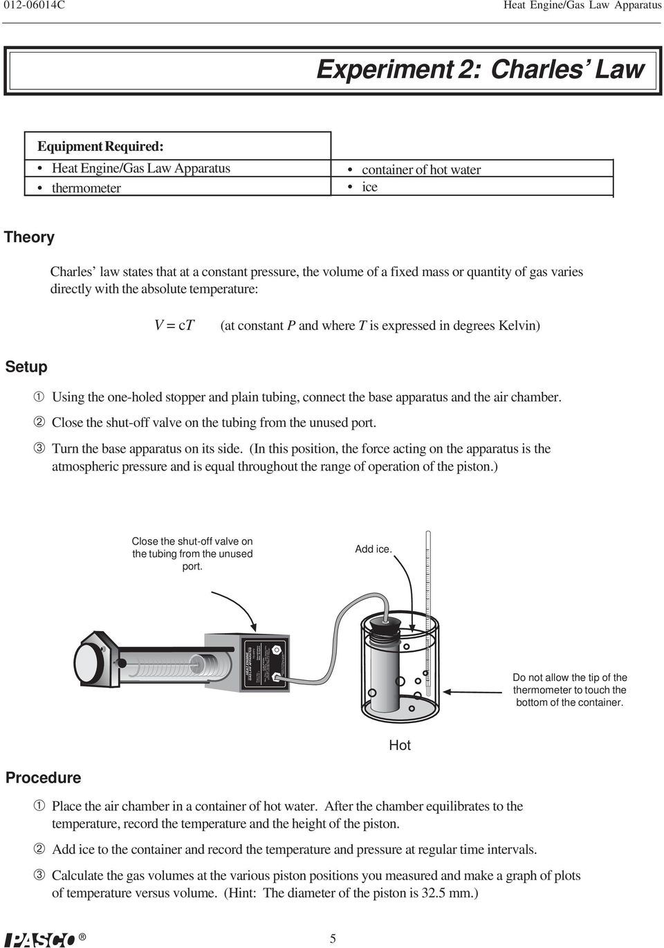 one-holed stopper and plain tubing, connect the base apparatus and the air  chamber. 10 Heat Engine/Gas ...