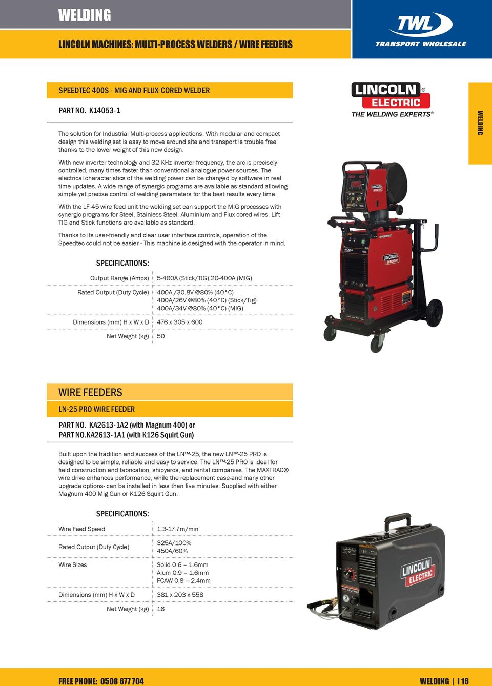 Welding Lincoln Machines Stick Welders Handy 130 Part No K 100sg Wiring Diagram With New Inverter Technology And 32 Khz Frequency The Arc Is Precisely Controlled