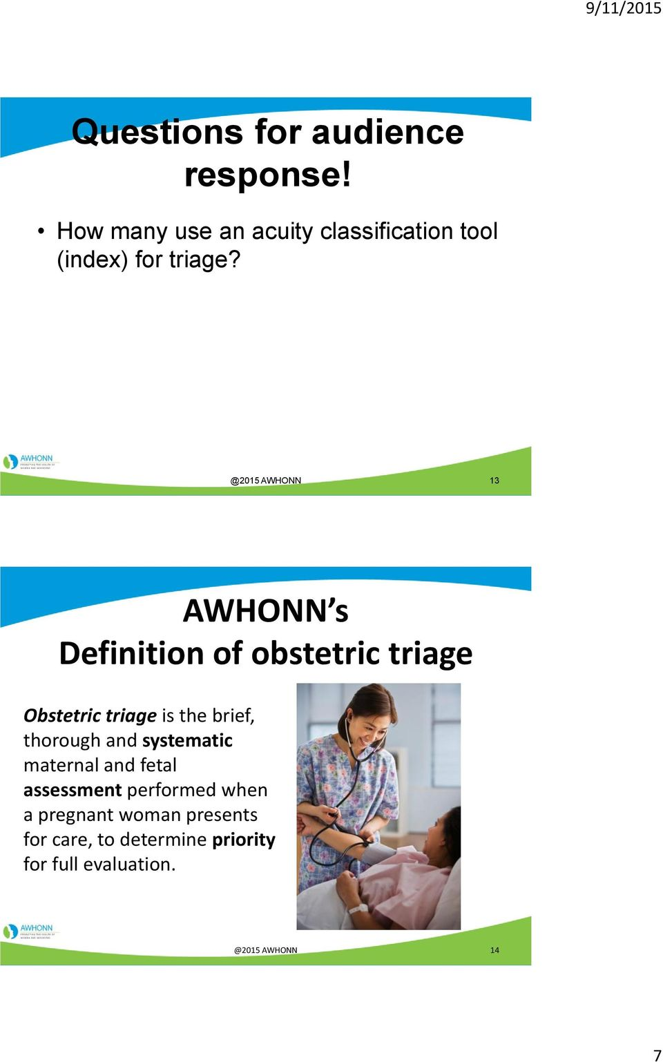 transforming obstetric triage awhonn s maternal fetal triage index