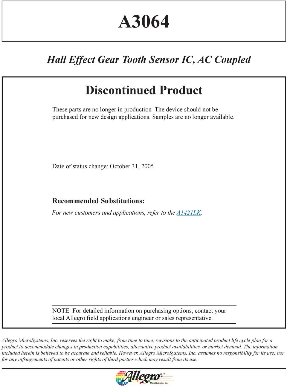 A3064 Hall Effect Gear Tooth Sensor Ic Ac Coupled Discontinued Magnetic Field Ad22151 Magneticsensor Sensorcircuit Note For Detailed Information On Purchasing Options Contact Your Local Allegro Applications Engineer