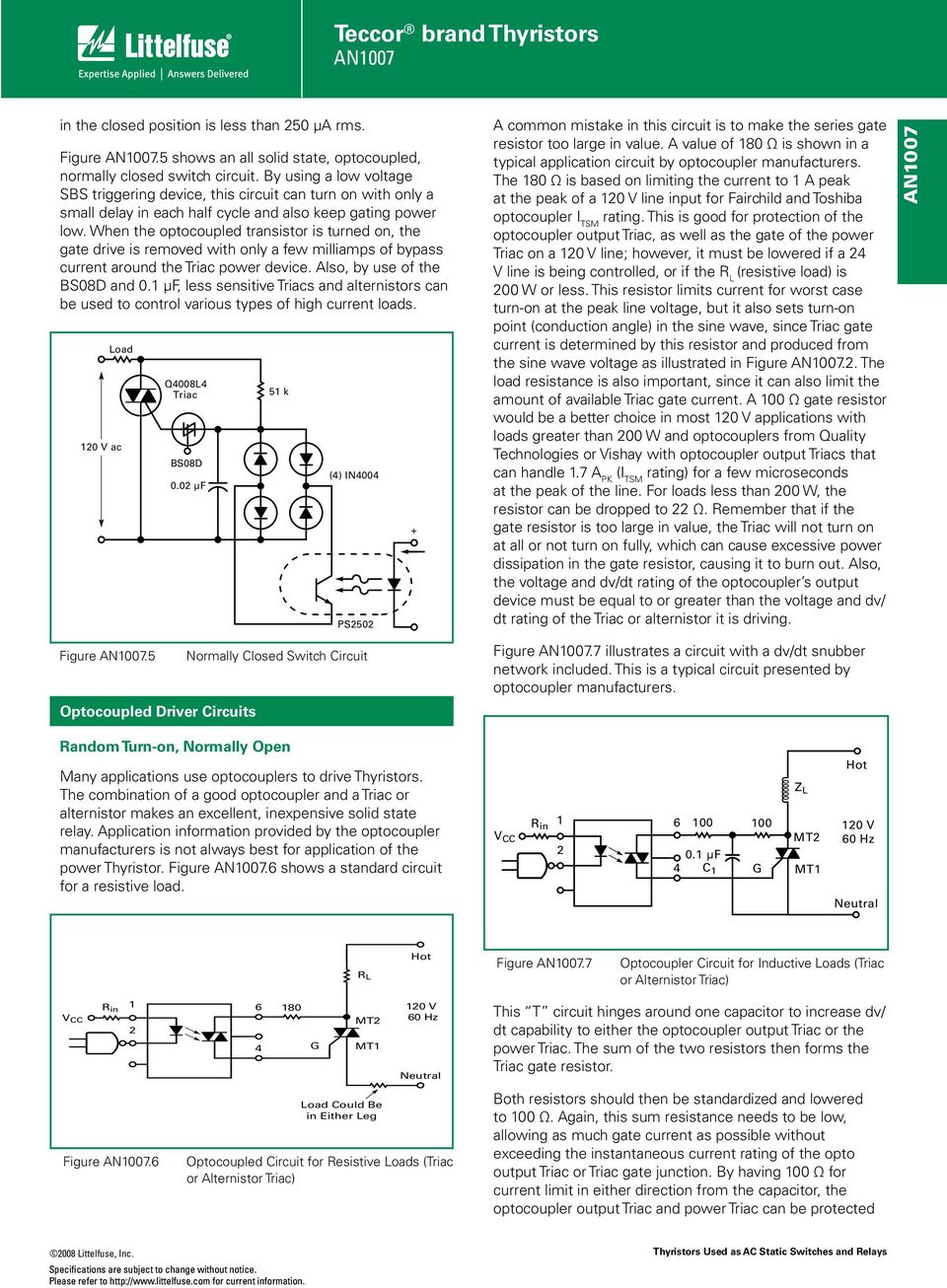 Teccor Brand Thyristors An Pdf Dc Control For Triacs When The Optocoupled Transistor Is Turned On Gate Drive Removed With Only A