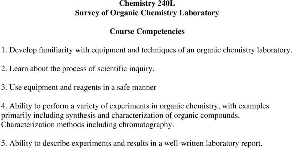 Chemistry 121 General Chemistry I  Course Competencies  1