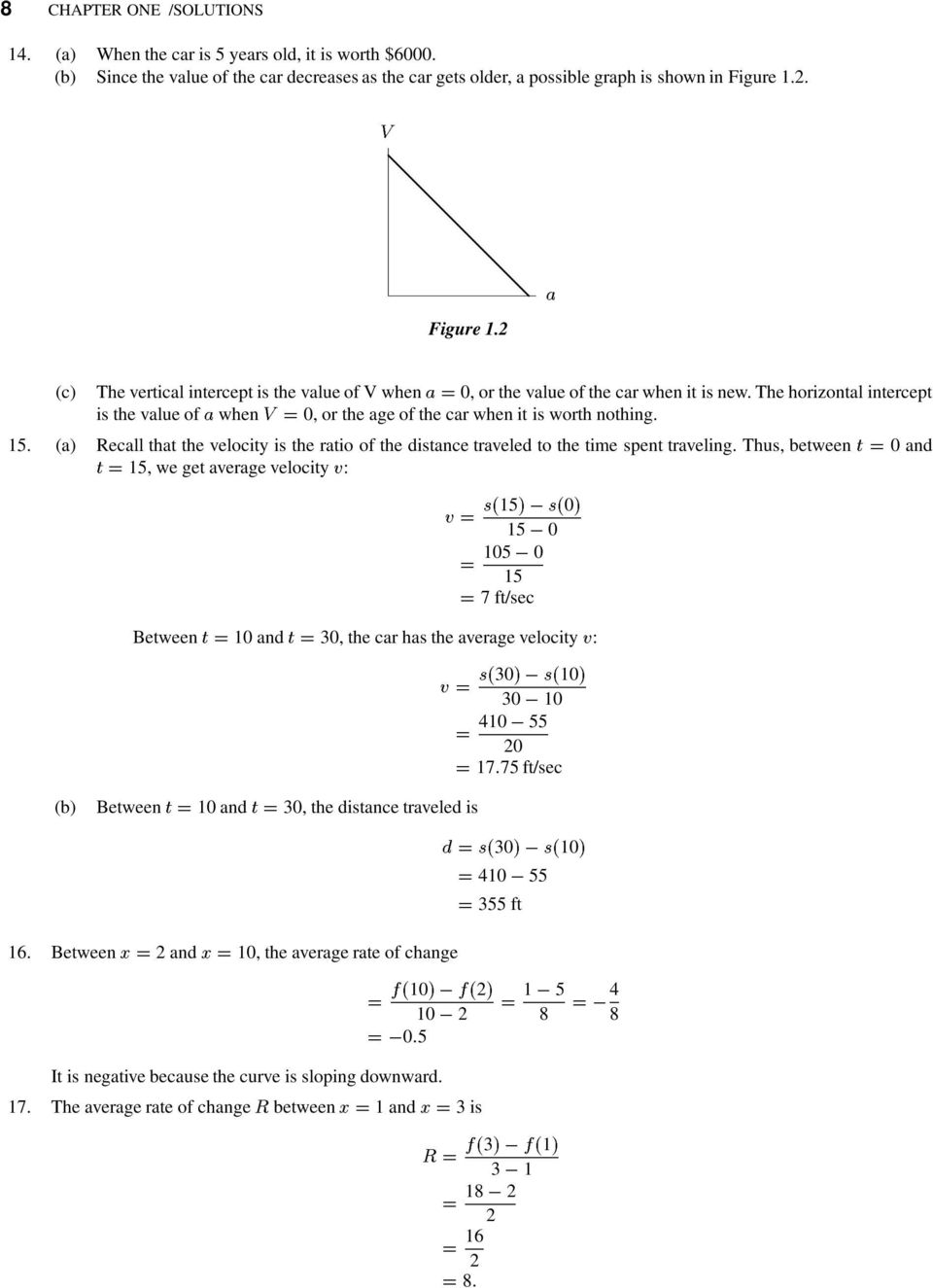 (a) Recall that the velocity is the ratio of the distance traveled to the