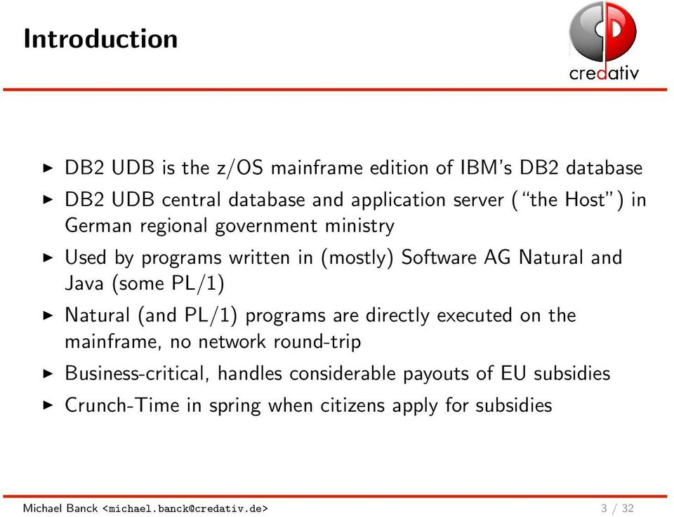 Dumping the Mainframe: Migration Study from DB2 UDB to