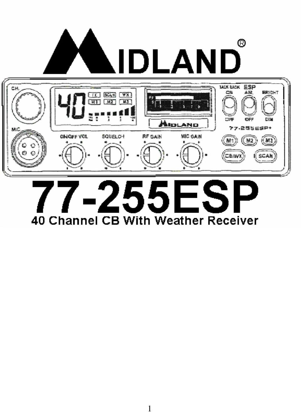 Installation And Operating Accessories Furnished With Your Midland Wiring Harness 2 40 Channel Cb Represents The State Of Art In High Tech Engineering This Unit Is Not Only A Full Feature Transceiver But Incorporates
