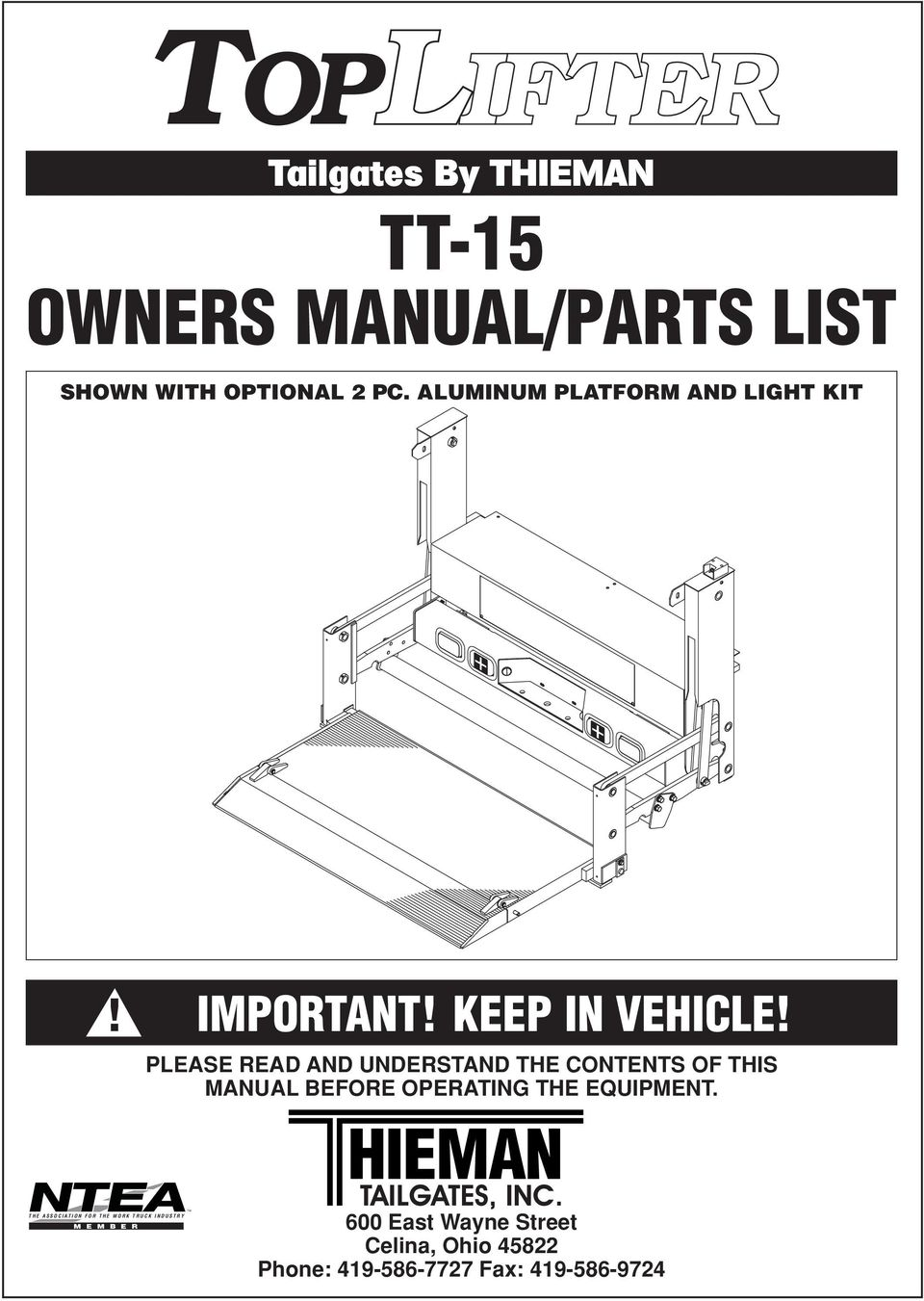 PLEASE READ AND UNDERSTAND THE CONTENTS OF THIS MANUAL BEFORE OPERATING THE  EQUIPMENT.