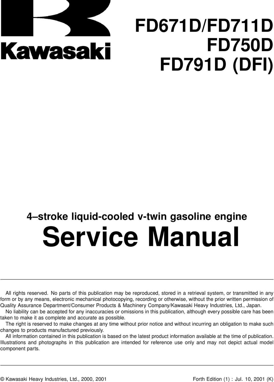 service manual fd671d fd711d fd750d fd791d (dfi) 4 stroke liquid ac drive wiring diagram written permission of quality assurance department consumer products & machinery company kawasaki heavy industries