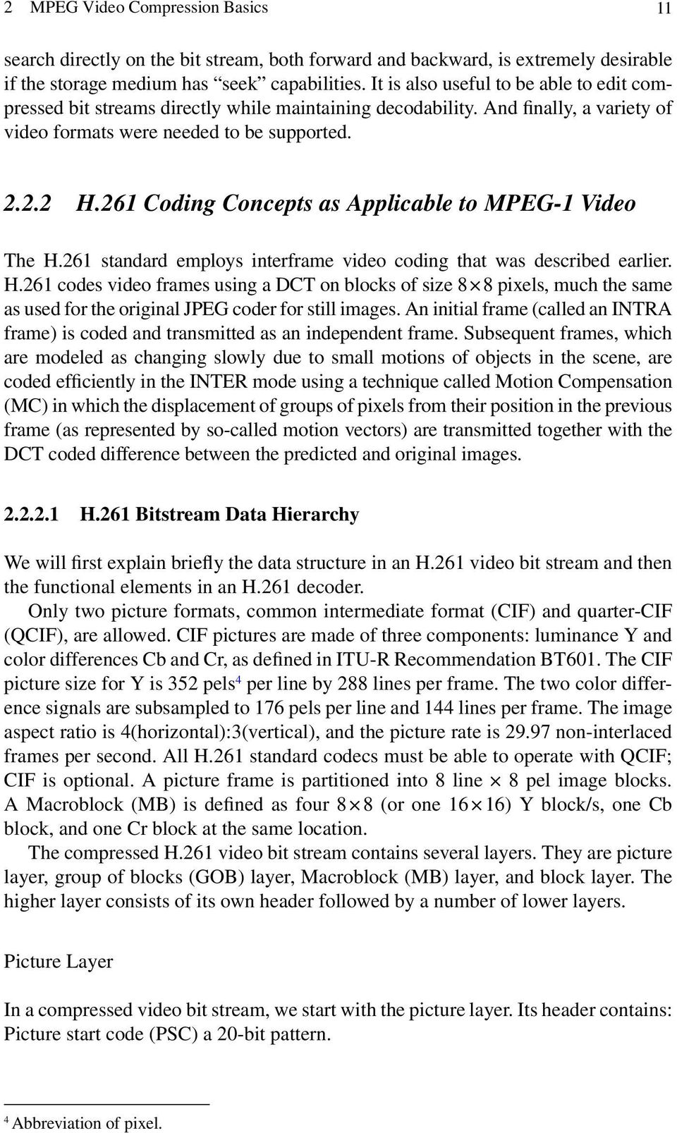 Chapter 2 Mpeg Video Compression Basics Pdf H 261 Encoder Block Diagram Coding Concepts As Applicable To 1 The H261 Standard Employs