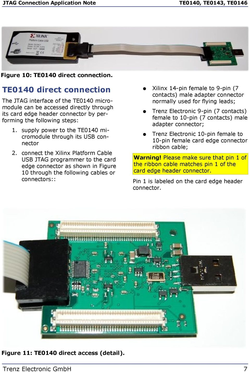Jtag Connection Application Note Pdf Digilent Cable Schematic Usb 7 Contacts Male Adapter Connector Normally Used For Flying Leads Trenz Electronic 9