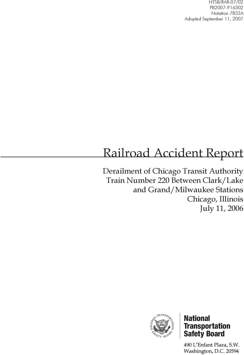 railroad Derailment of Chicago Transit Authority Train Number 220
