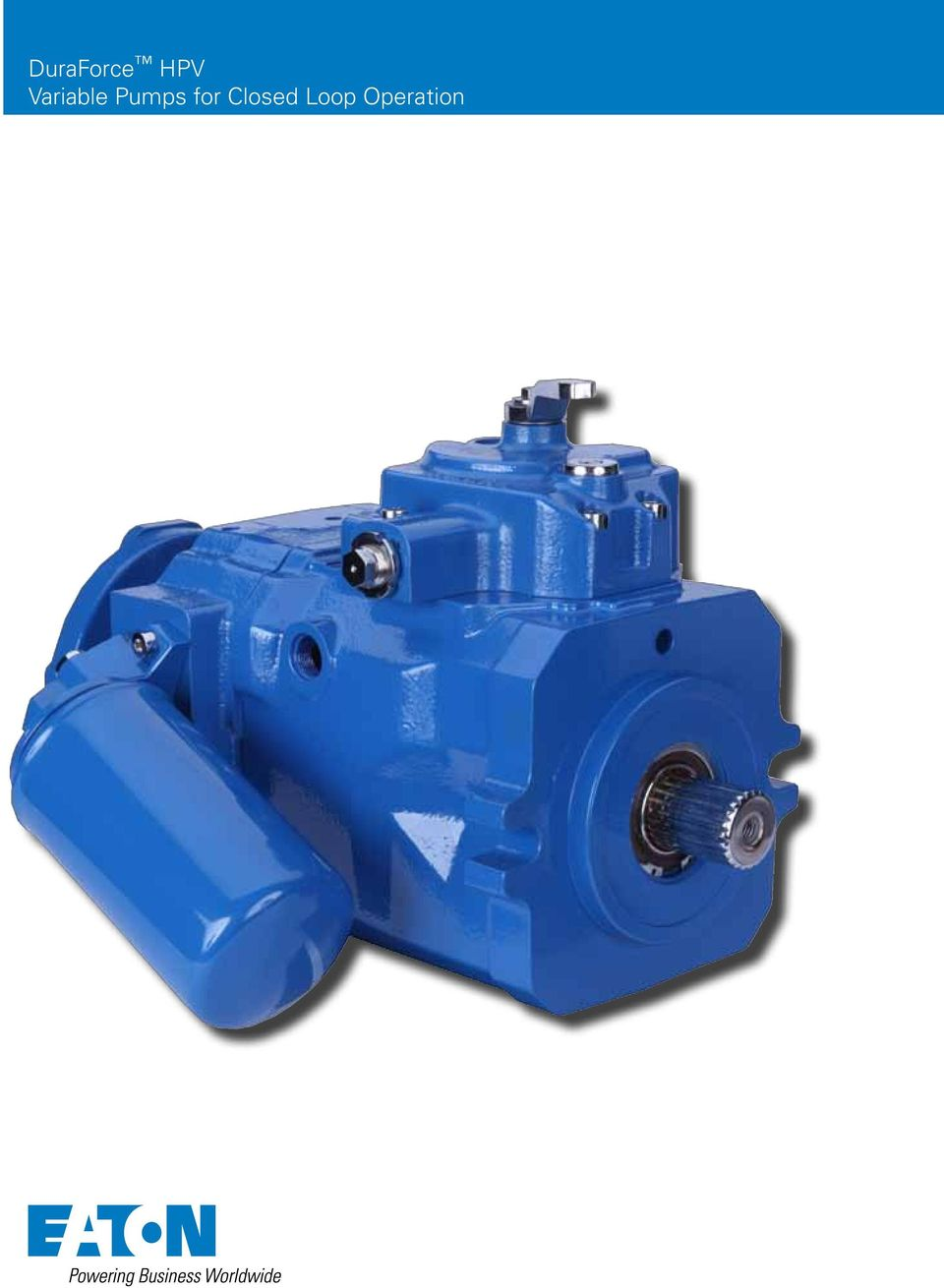 DuraForce HPV Variable Pumps for Closed Loop Operation - PDF