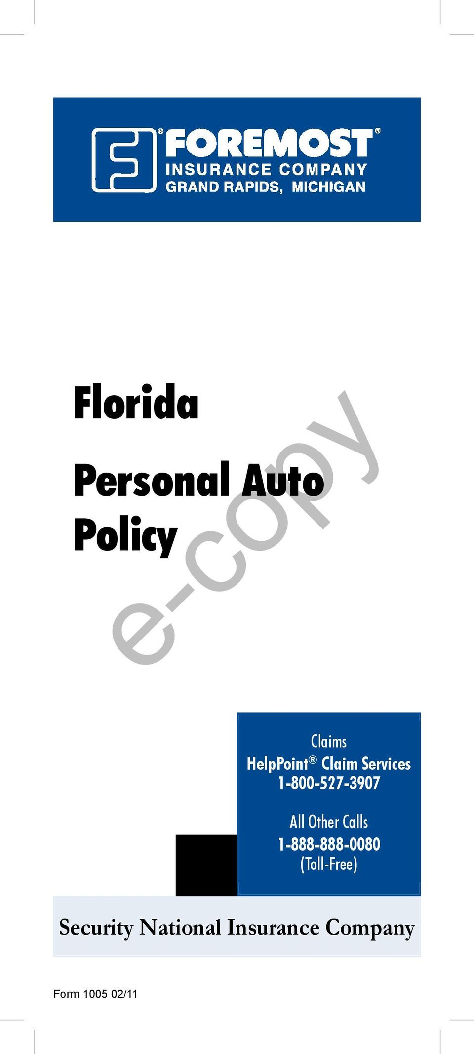 E Copy Florida Personal Auto Policy Security National Insurance Company Claims Helppoint Claim Services Pdf Free Download