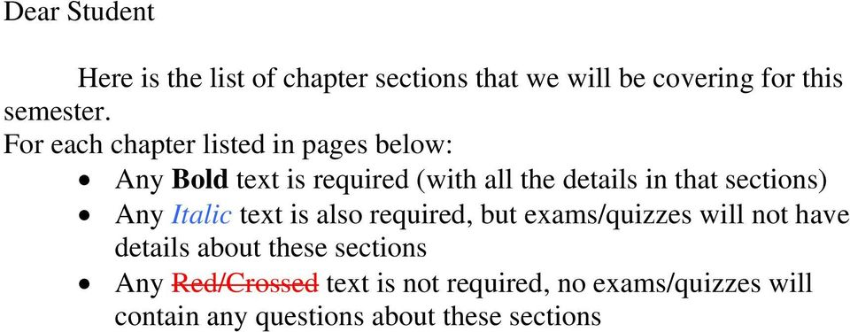 sections) Any Italic text is also required, but exams/quizzes will not have details about these