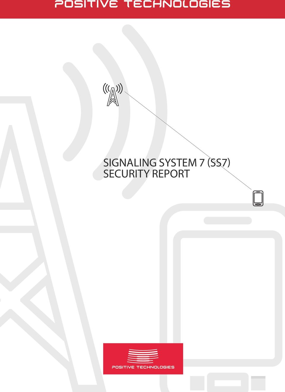 SIGNALING SYSTEM 7 (SS7) SECURITY REPORT - PDF